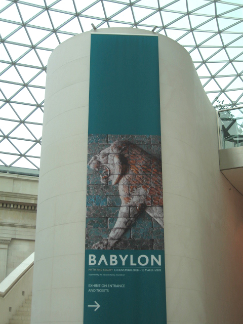Babylon Exhibition signage at the British Museum, January 2009