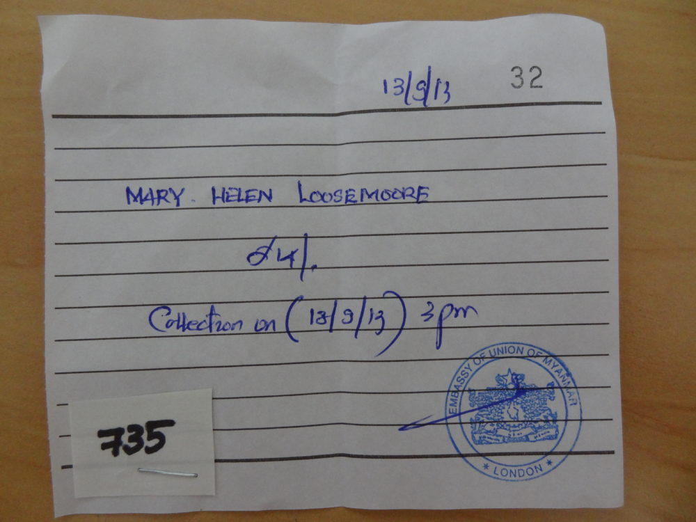 Burmese tourist visa - Receipt (required to reclaim passport plus visa in 3 days time)