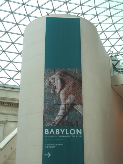 Babylon Exhibition signage at the British Museum, January 2009